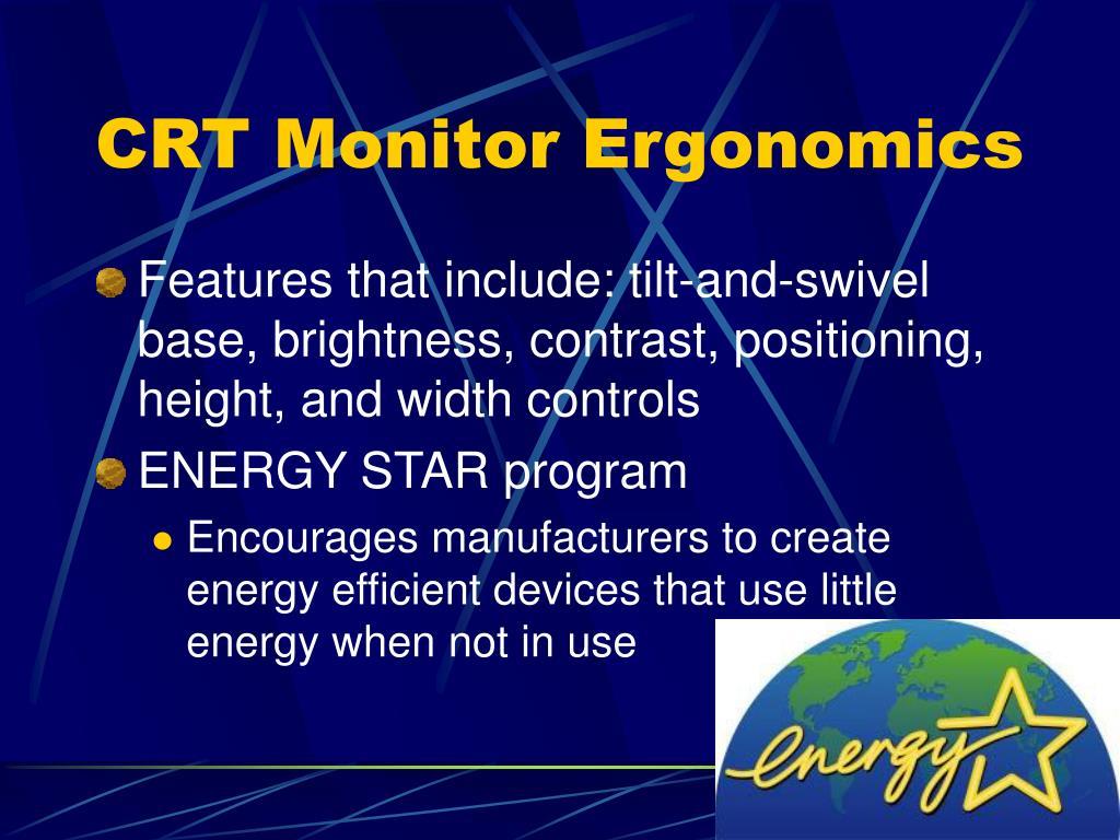 CRT Monitor Ergonomics