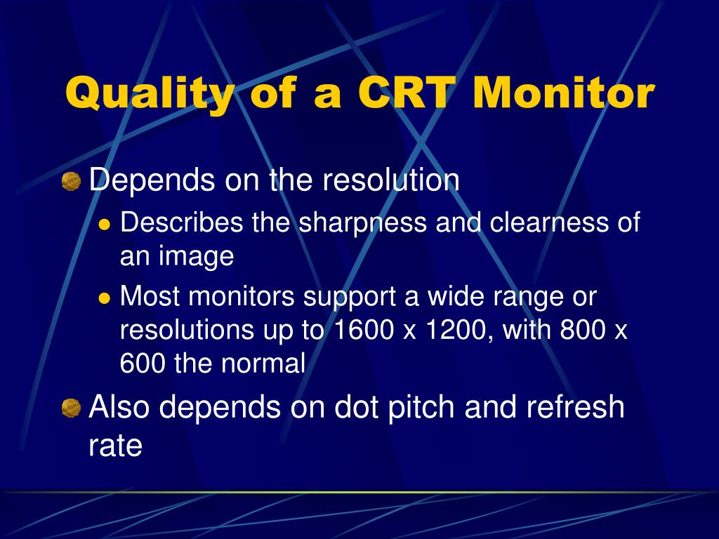 Quality of a CRT Monitor