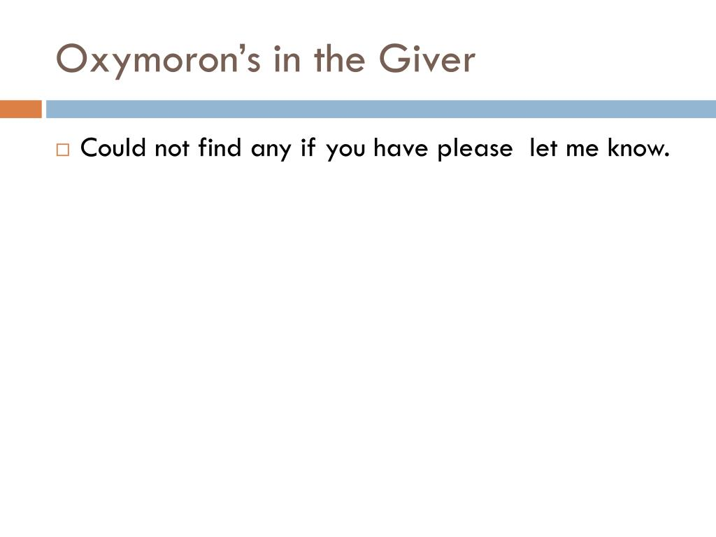 Oxymoron's in the Giver