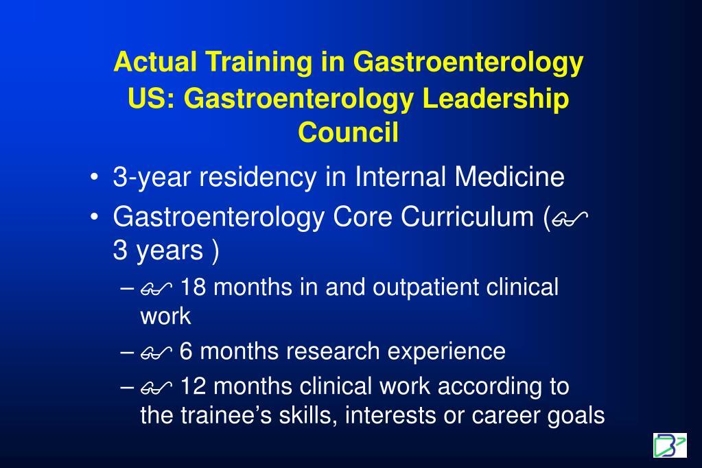 Actual Training in Gastroenterology