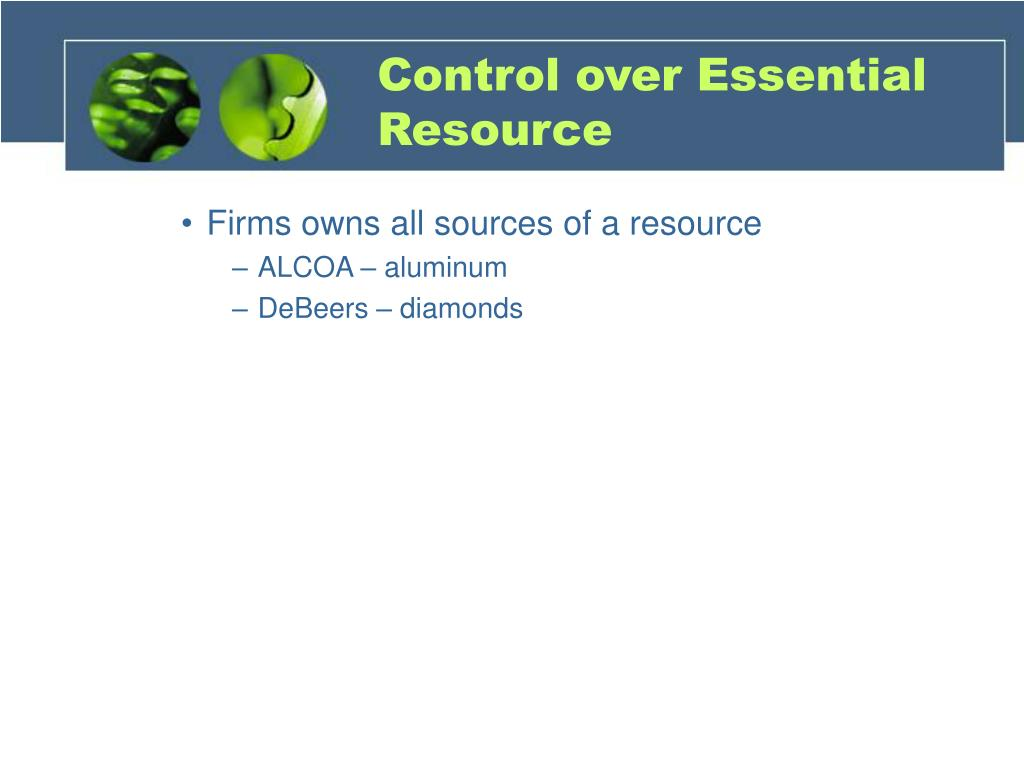 Control over Essential Resource