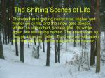 the shifting scenes of life10