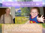 the shifting scenes of life15