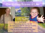 the shifting scenes of life16