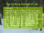 the shifting scenes of life20