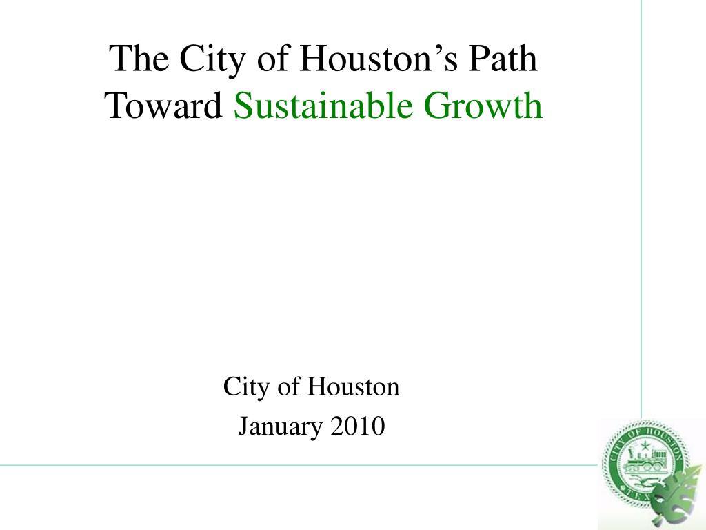 The City of Houston's Path