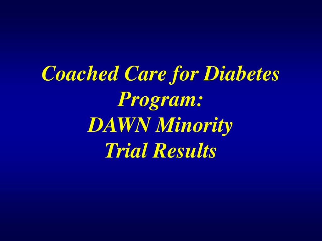 Coached Care for Diabetes Program:
