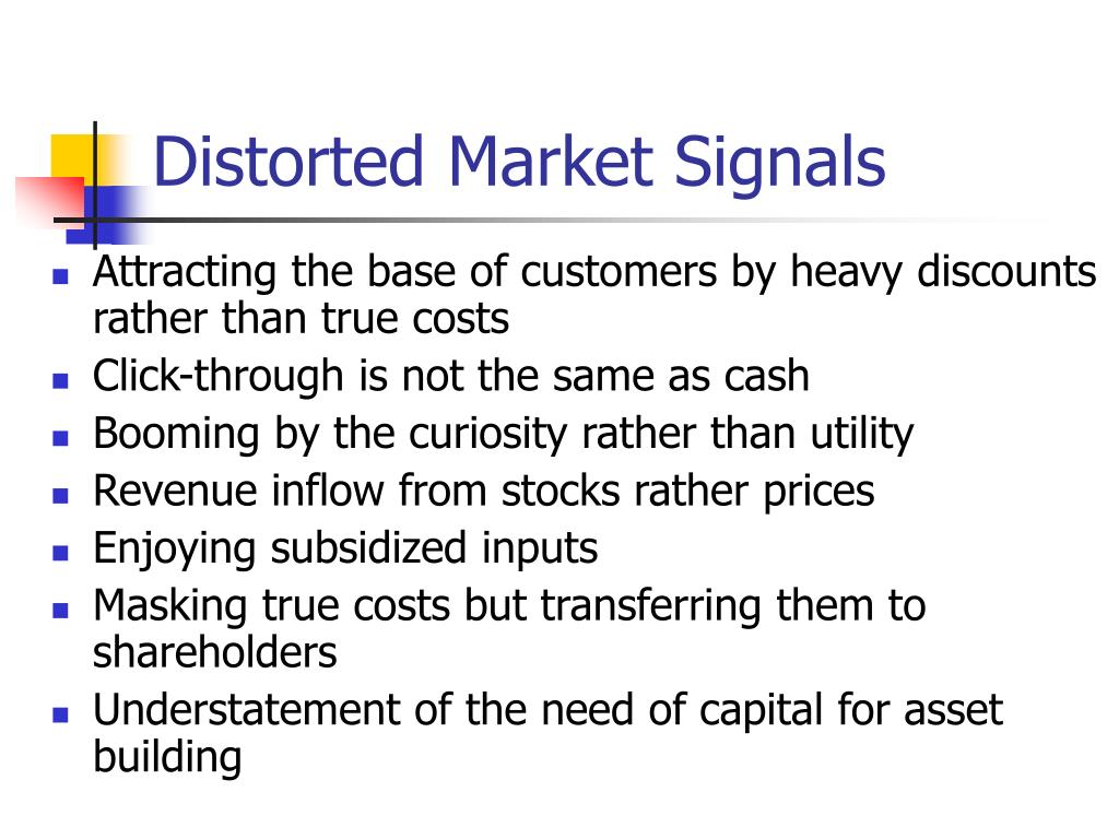 Distorted Market Signals