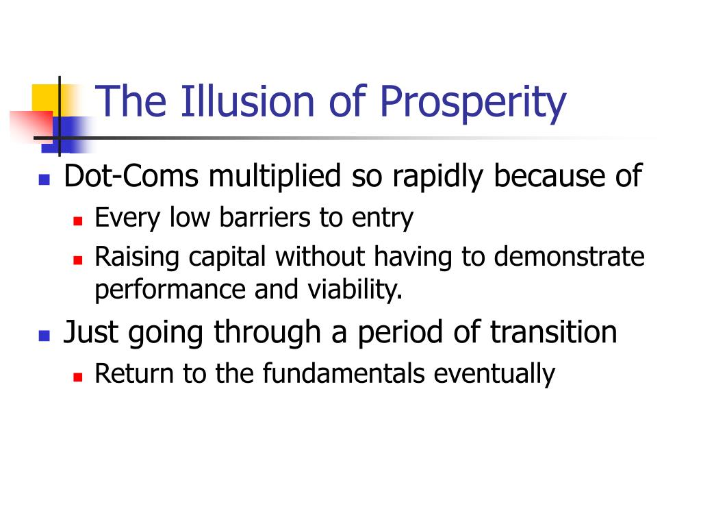 The Illusion of Prosperity
