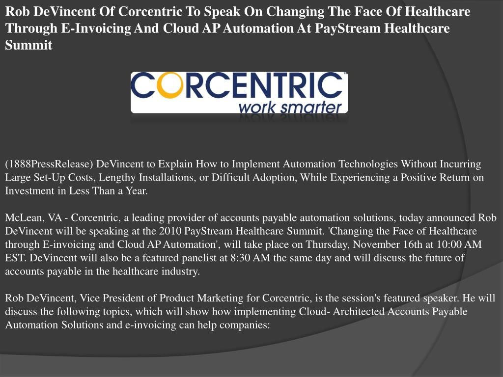 Rob DeVincent Of Corcentric To Speak On Changing The Face Of Healthcare Through E-Invoicing And Cloud AP Automation At PayStream Healthcare Summit