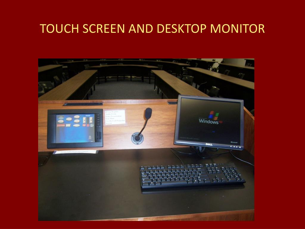 TOUCH SCREEN AND DESKTOP MONITOR