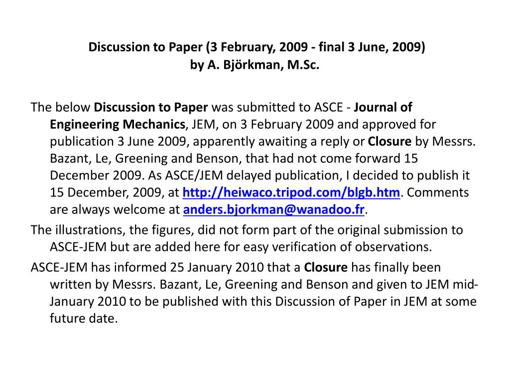 Discussion to Paper (3 February, 2009 - final 3 June, 2009)