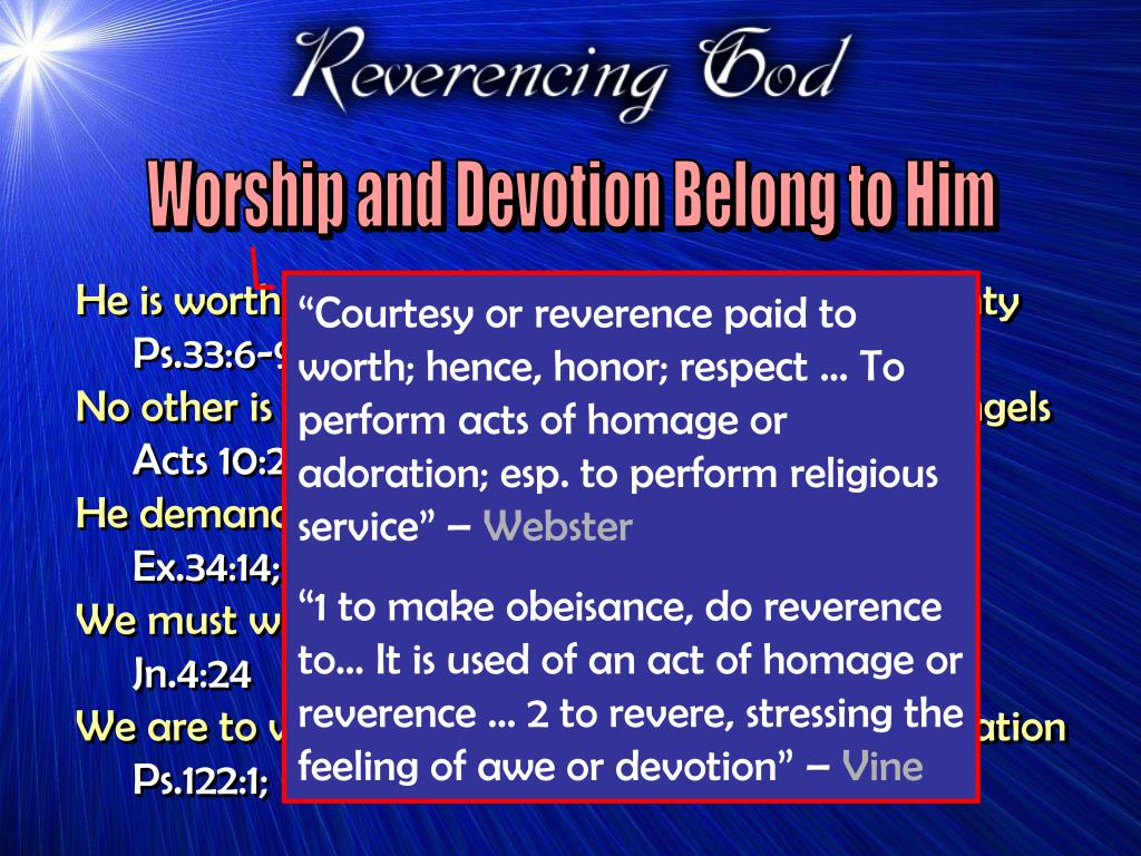 Worship and Devotion Belong to Him