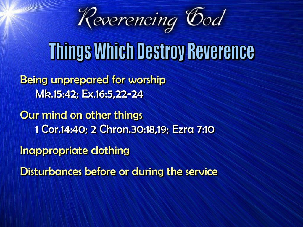 Things Which Destroy Reverence