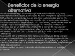 beneficios de la energ a alternativa