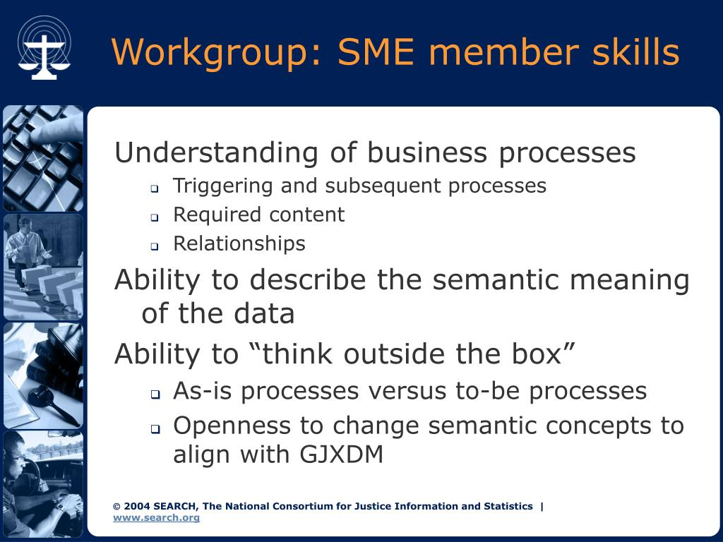 Workgroup: SME member skills