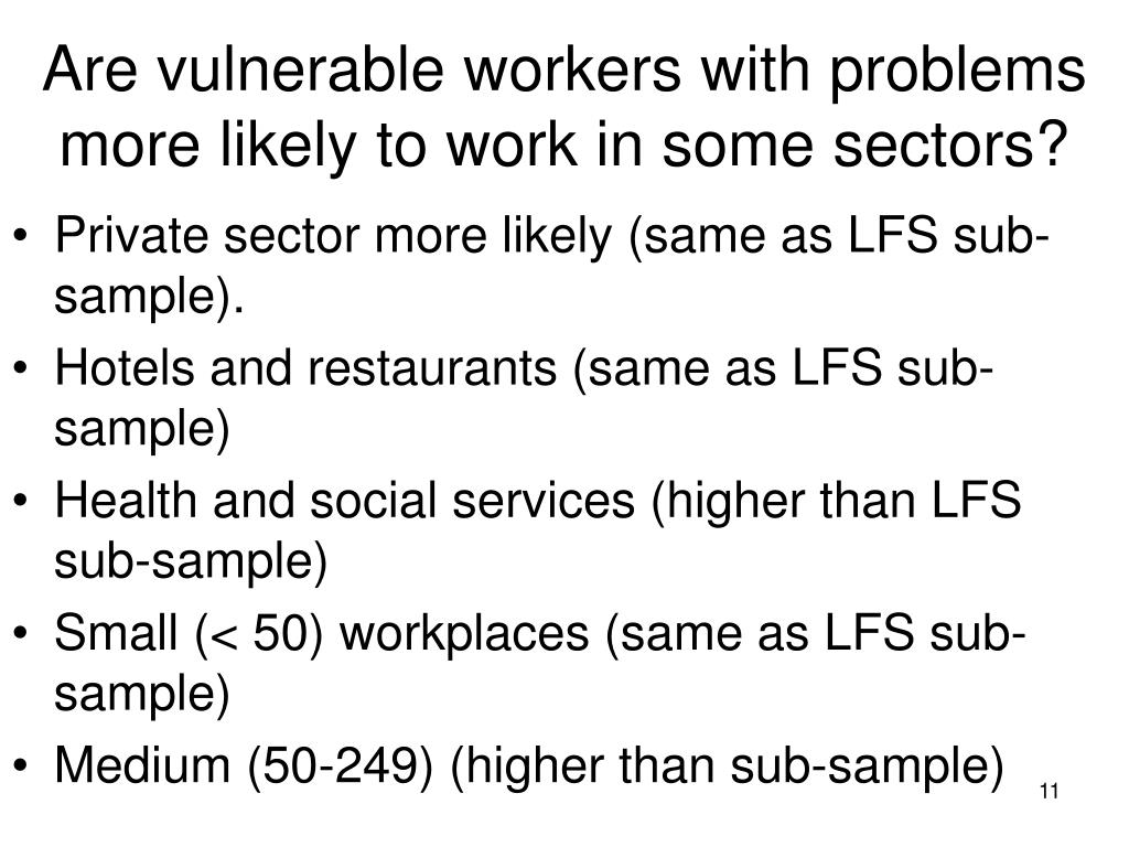 Are vulnerable workers with problems more likely to work in some sectors?