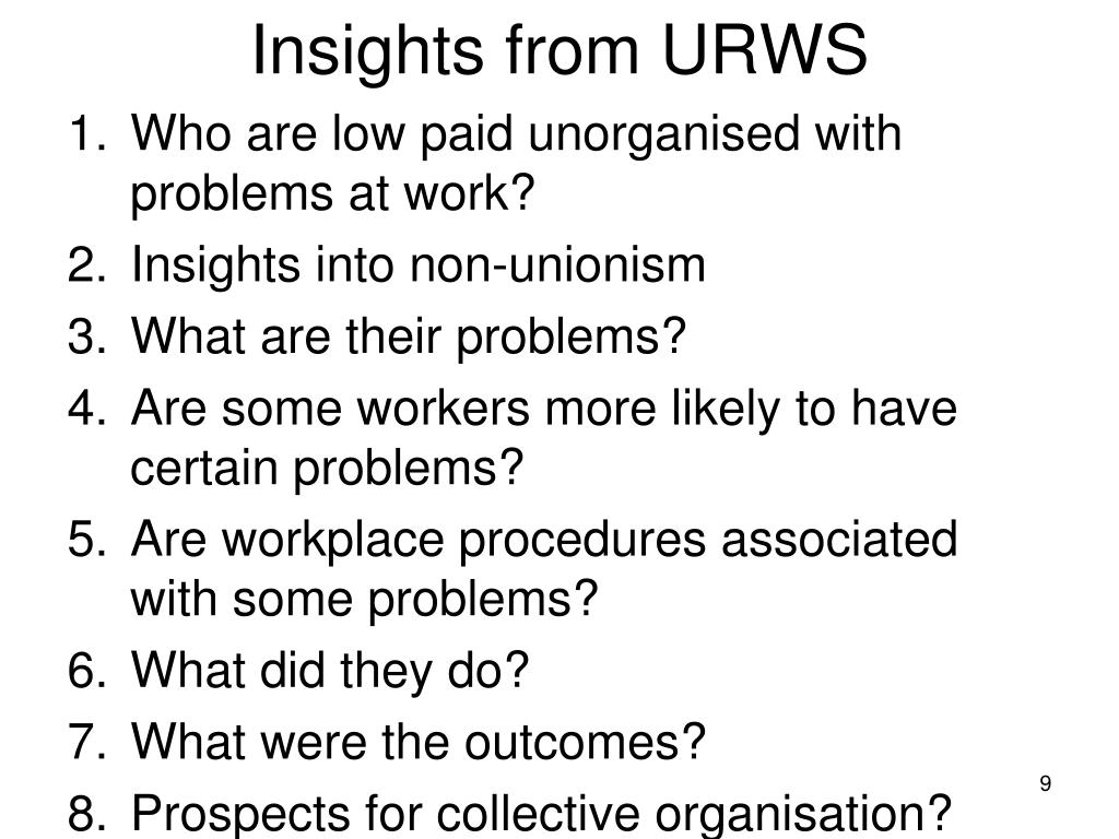 Insights from URWS