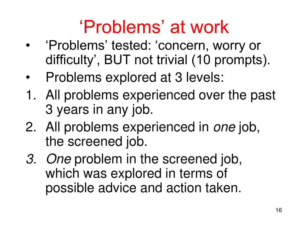 'Problems' at work