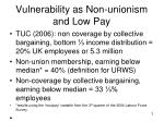 vulnerability as non unionism and low pay