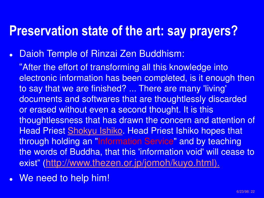 Preservation state of the art: say prayers?