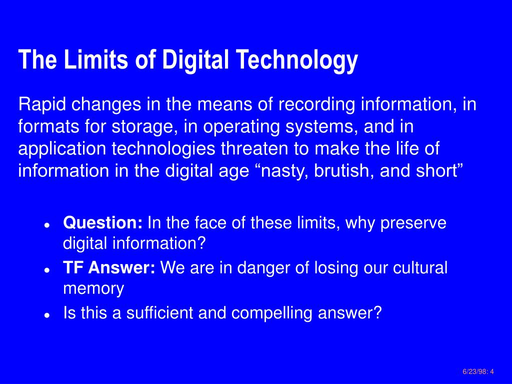 The Limits of Digital Technology