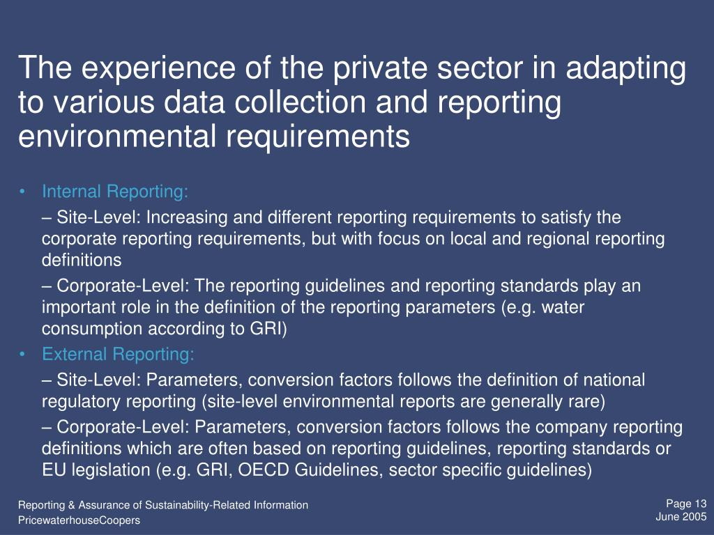 The experience of the private sector in adapting to various data collection and reporting environmental requirements