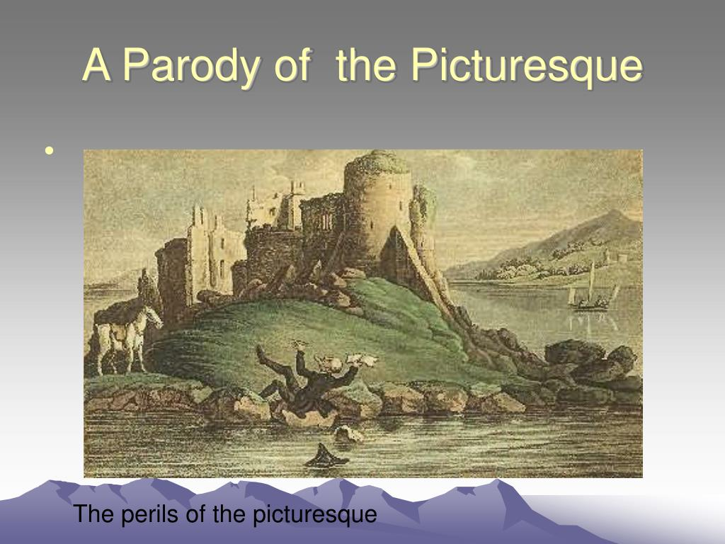 A Parody of  the Picturesque
