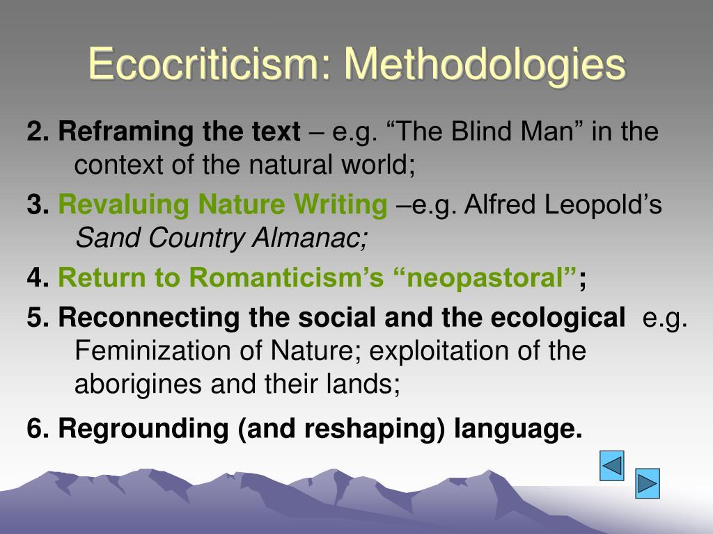 Ecocriticism: Methodologies