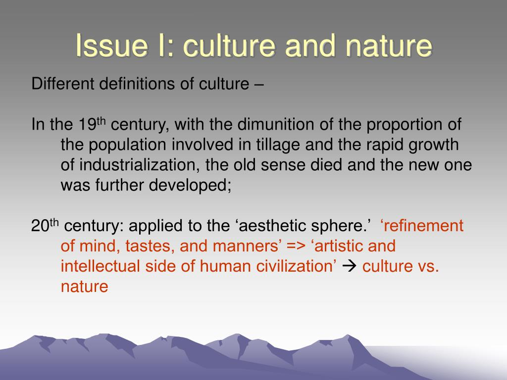 Issue I: culture and nature
