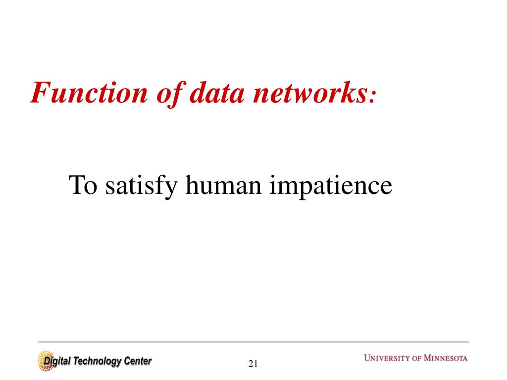 Function of data networks
