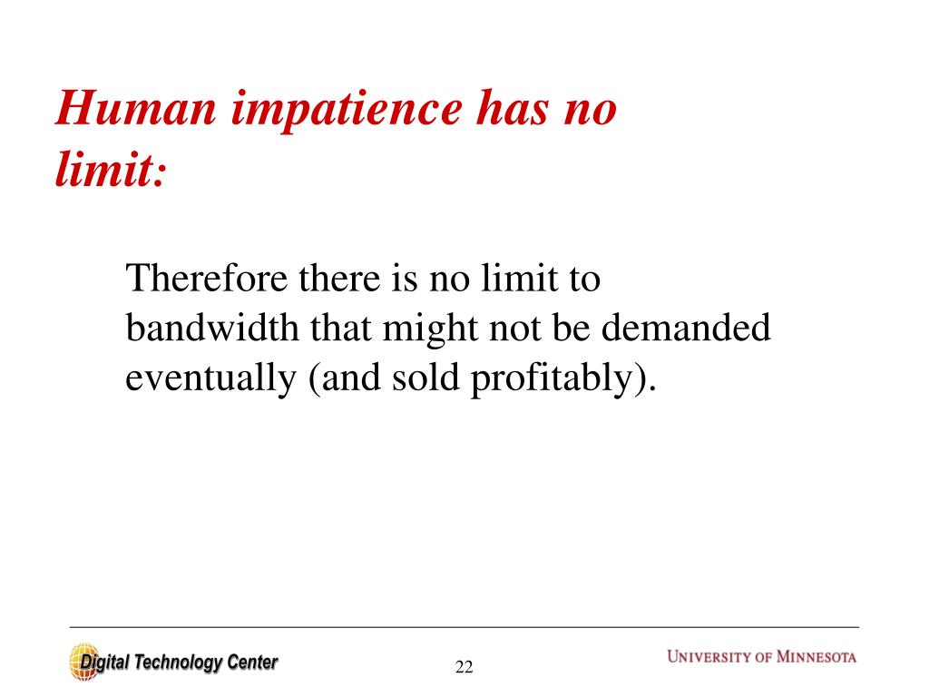Human impatience has no limit