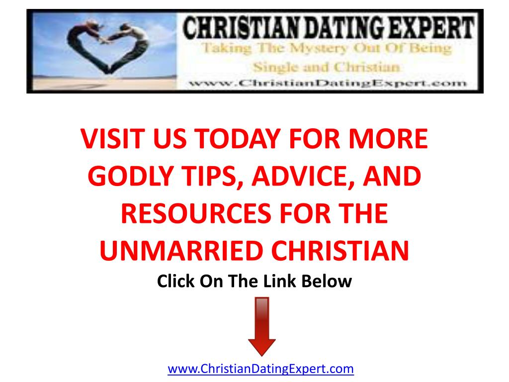 VISIT US TODAY FOR MORE GODLY TIPS, ADVICE, AND RESOURCES FOR THE UNMARRIED CHRISTIAN