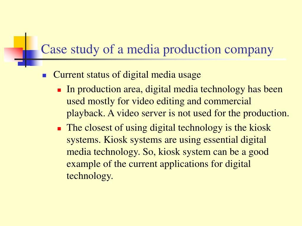 Case study of a media production company