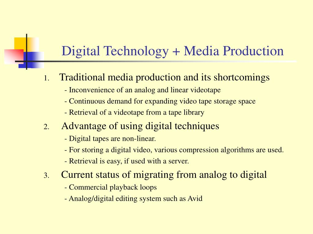 Digital Technology + Media Production
