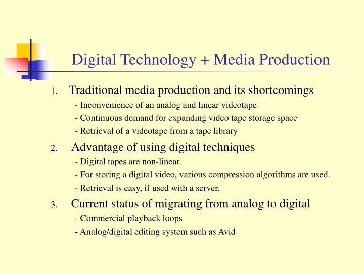 Digital technology media production