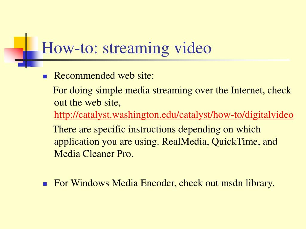 How-to: streaming video