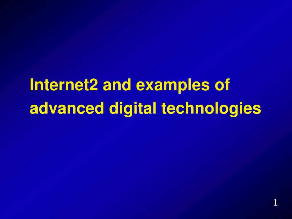 Internet2 and examples of