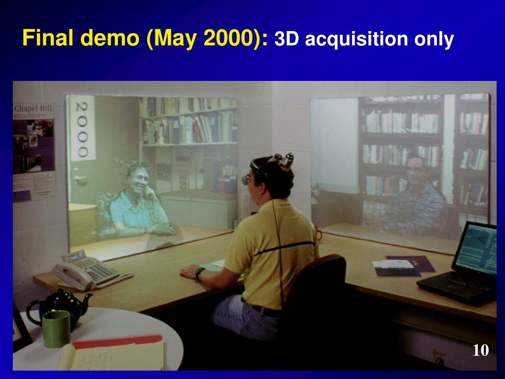 Final demo (May 2000):
