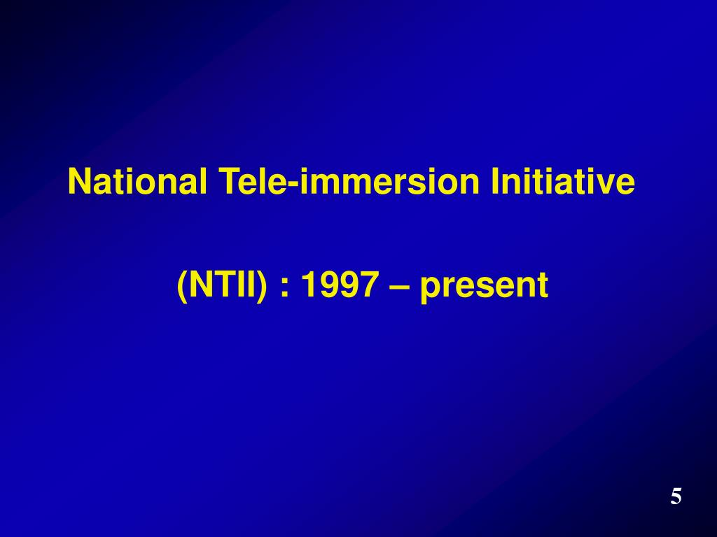 National Tele-immersion Initiative