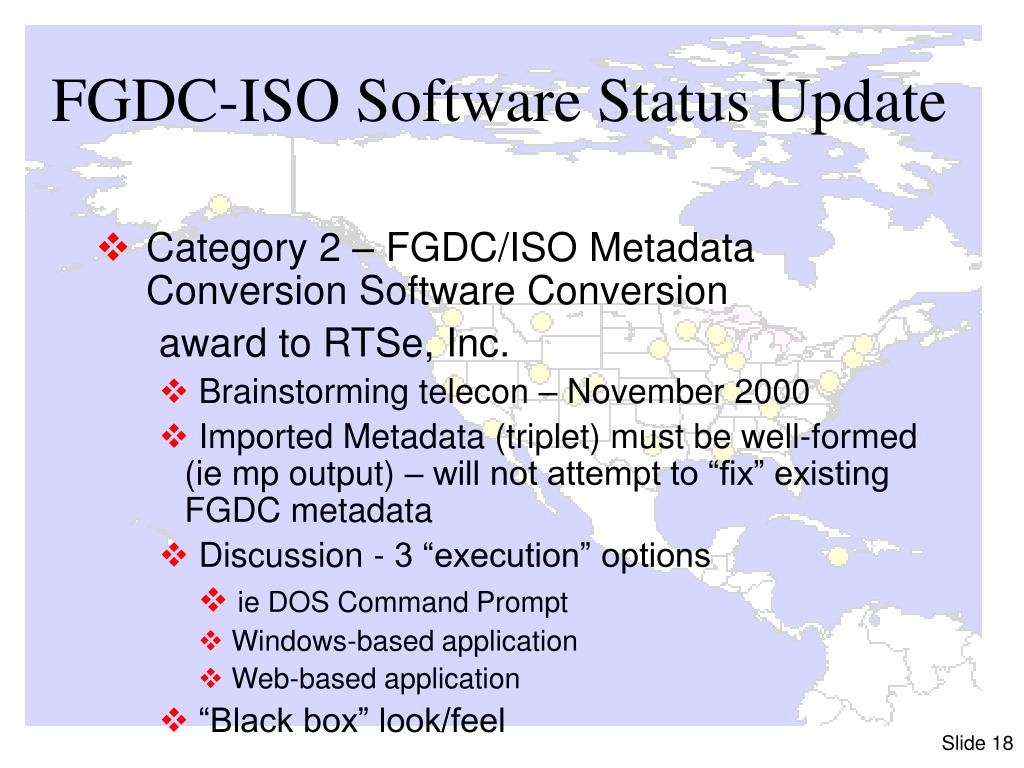 FGDC-ISO Software Status Update