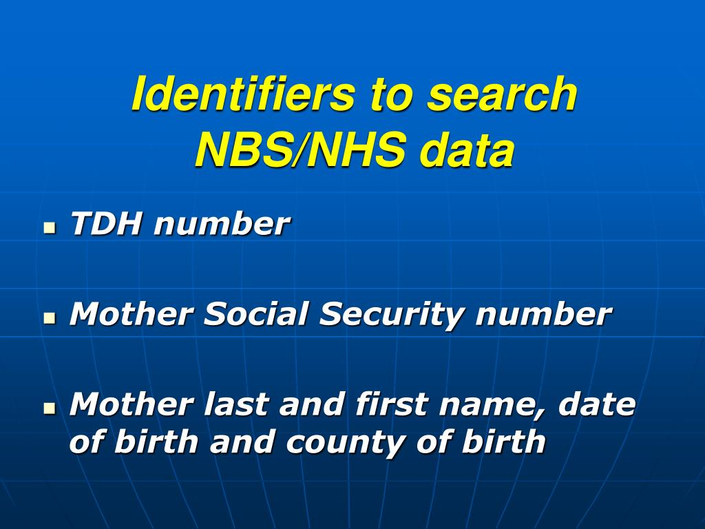 Identifiers to search NBS/NHS data