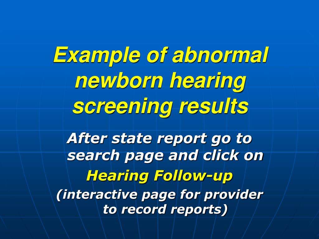 Example of abnormal newborn hearing screening results