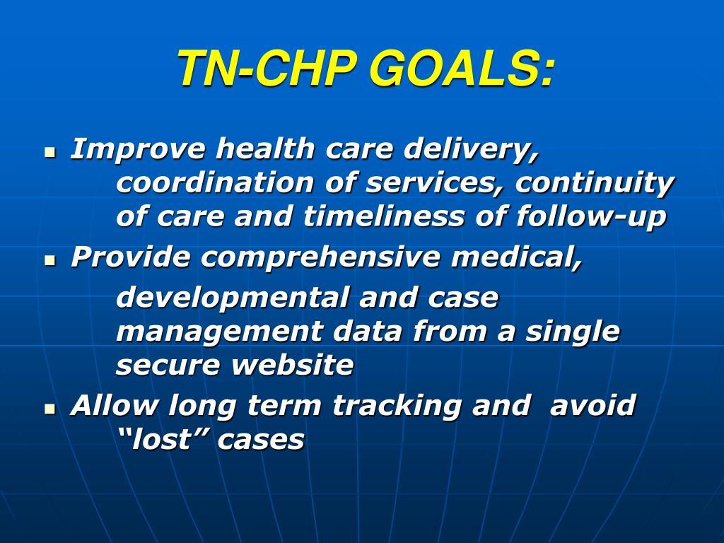 TN-CHP GOALS: