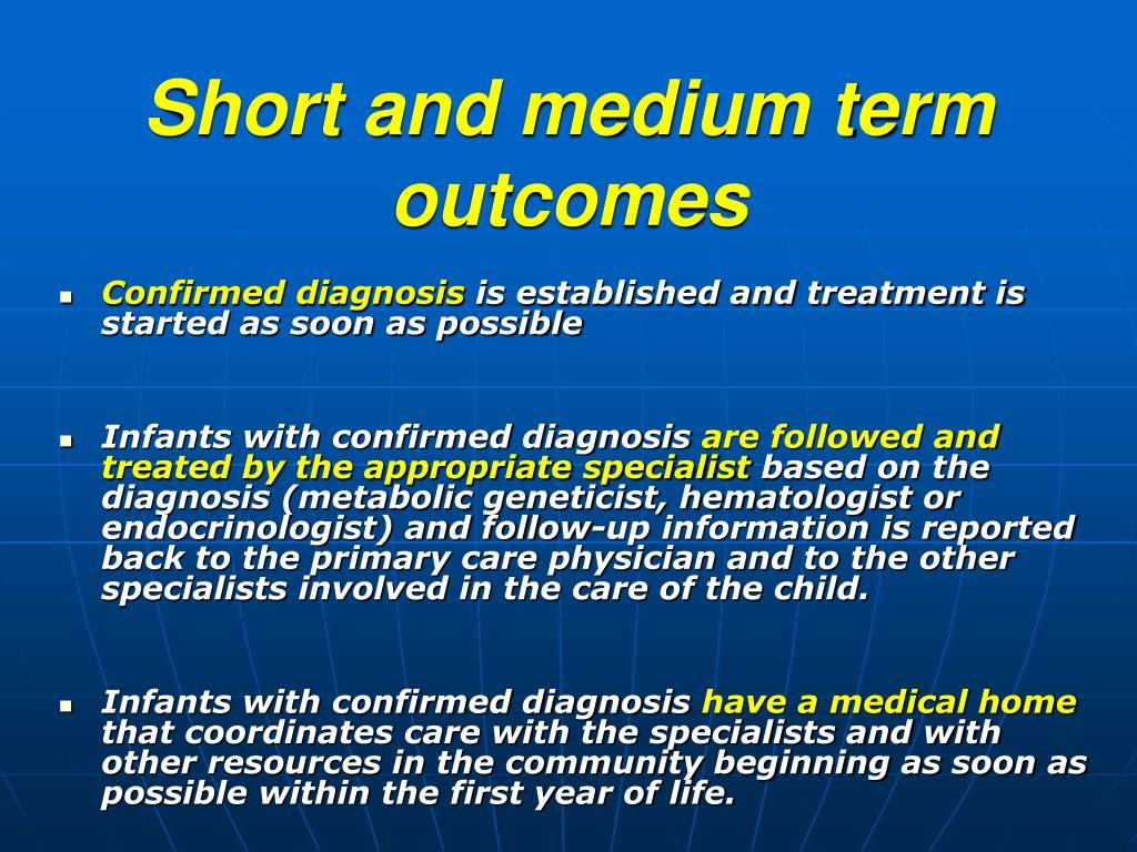 Short and medium term outcomes