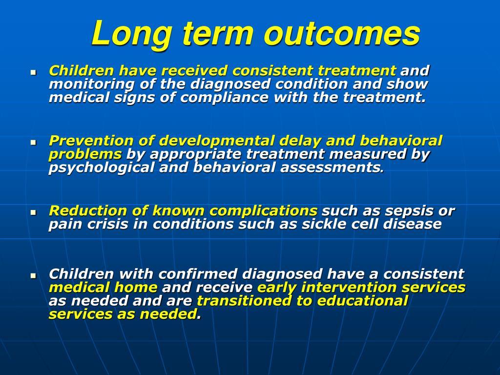Long term outcomes