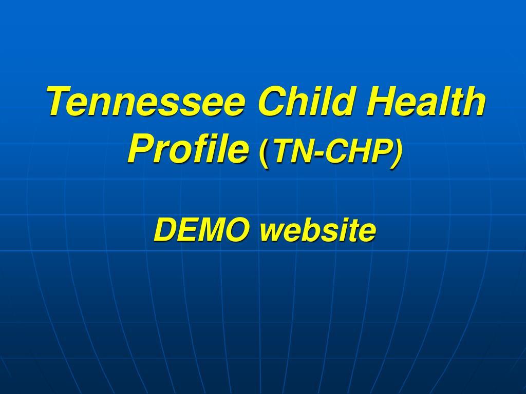 Tennessee Child Health Profile