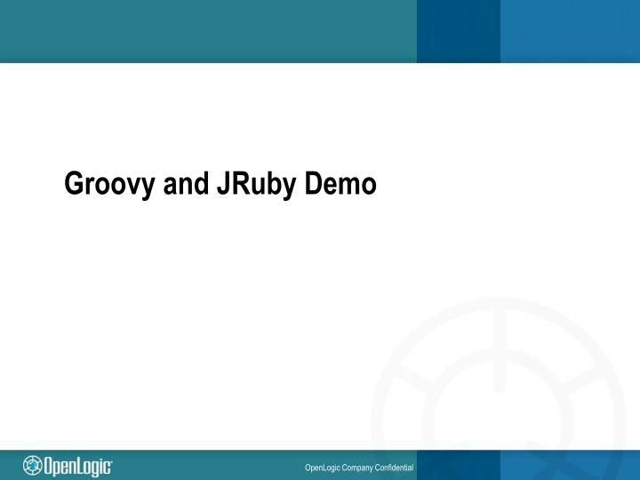 Groovy and JRuby Demo