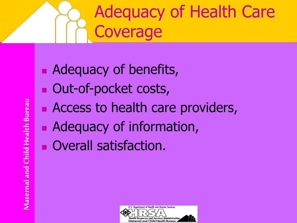 Adequacy of Health Care Coverage