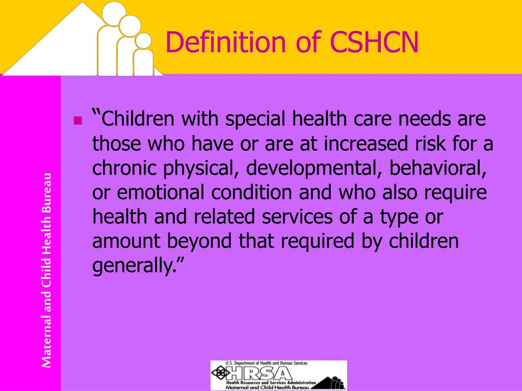 Definition of CSHCN